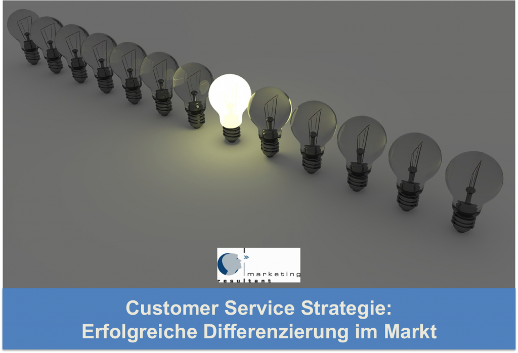Customer Service Strategie