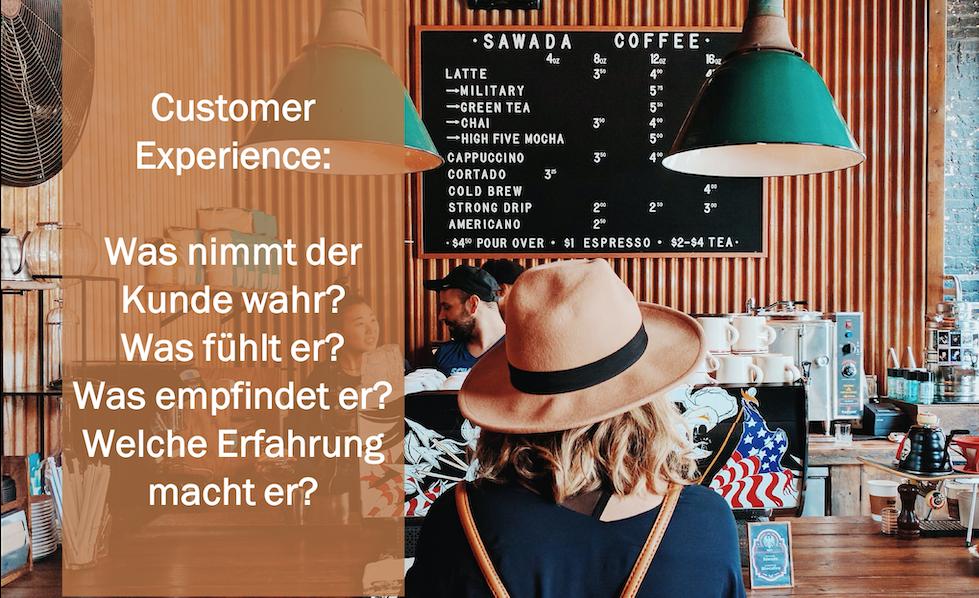 Customer Experience: Verstehen, nutzen, anwenden